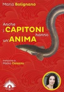 Anche i capitoni hanno un'anima - Copertina del libro di M.Bolignano edito dalla Marotta&Cafiero