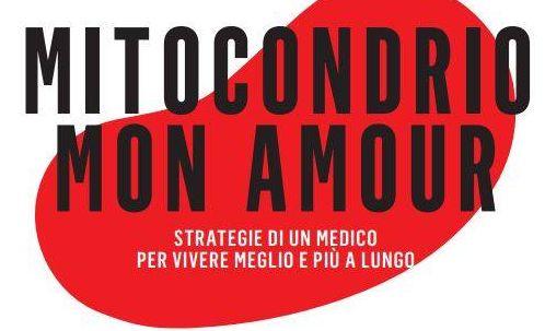 """""""Mitocondrio mon amour"""", si presenta il libro a Napoli"""
