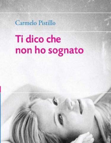 """""""Ti dico che non ho sognato"""", Carmelo Pistillo ospite di Poetè"""
