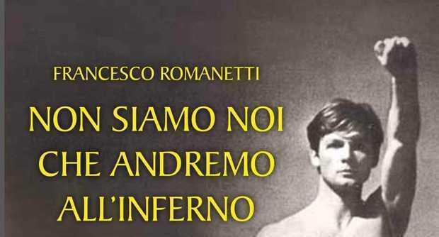 """""""Non siamo noi che andremo all'inferno"""", il libro di poesie di Romanetti"""