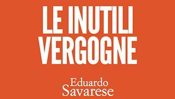 """""""Le inutili vergogne"""", Savarese presenta il nuovo libro a Napoli"""