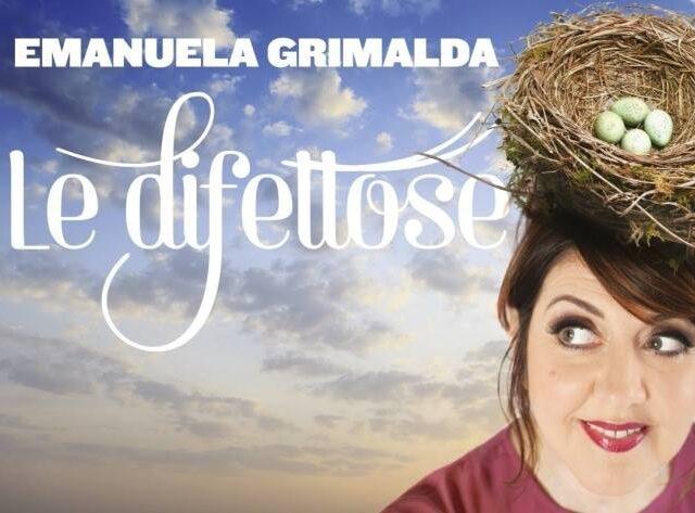 """Emanuela Grimalda, con intelligenza e brio, ci racconta il """"calvario"""" de """"Le Difettose"""""""