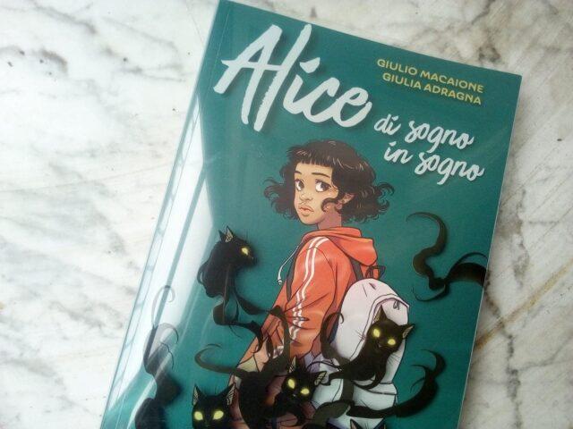 """""""Alice di sogno in sogno"""", un potere che fa paura come un incubo"""