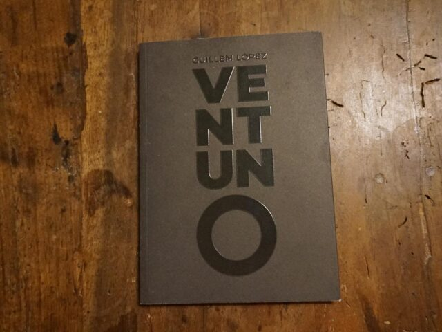 """""""Ventuno"""", il linguaggio crudo di Guillem Lopez"""