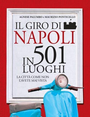 """""""Il giro di Napoli in 501 luoghi"""", presentazione alla libreria Iocisto"""