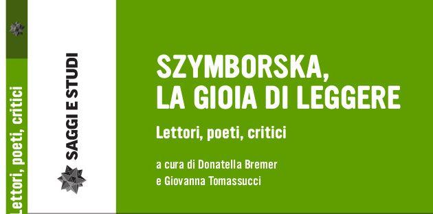 """""""Szymborska, la gioia di leggere"""", presentazione a Pistoia"""