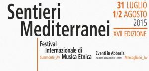 """Il 31 luglio il via alla XVII edizione di """"Sentieri Mediterranei"""" a Summonte (AV)"""