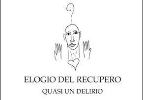 """""""Elogio del recupero"""", presentazione a Napoli"""