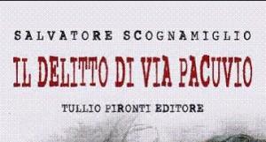 """""""Il delitto di Via Pacuvio"""", presentazione a Napoli"""