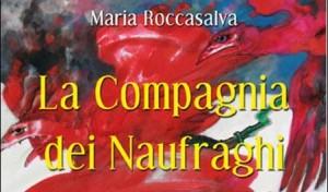 """""""La compagnia dei naufraghi"""", presentazione del libro a Napoli"""