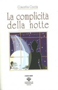 """""""La complicità della notte"""": il nuovo libro della scrittrice napoletana Concetta Coccia"""