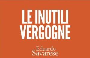 """""""Le inutili Vergogne"""", presentazione del libro a Napoli"""