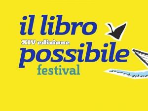 """""""Il libro possibile"""" : Polignano a Mare ospita la XIV edizione dell'incontro tra autori e pubblico"""