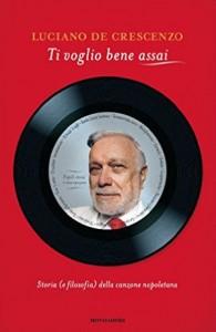 """""""Ti voglio bene assai"""", Luciano De Crescenzo presenta il suo nuovo libro a Napoli"""