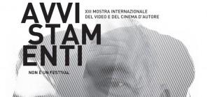 Avvistamenti: al via la XIII edizione della Mostra Internazionale del video e del cinema d'autore