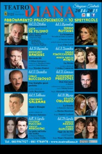 TEATRO DIANA – Stagione Teatrale 2014/15